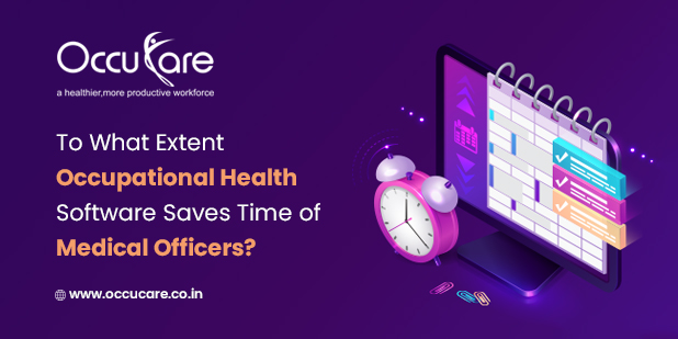 What extent digitization of occupational health is required to save time